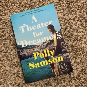 A Theater for Dreamers by Polly Samson ARC